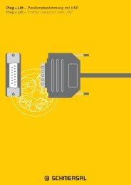 Plug + Lift – Positionsbestimmung mit USP Plug + Lift ... - Schmersal