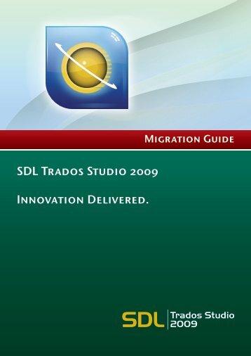 SDL Trados Studio 2009 Migration Guide - Online Product Help