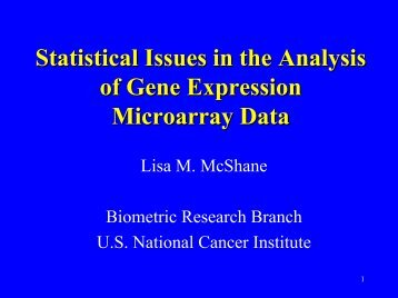 Statistical Issues in the Analysis of Microarray Data - Biometric ...