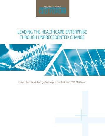 leading the healthcare enterprise through unprecedented change