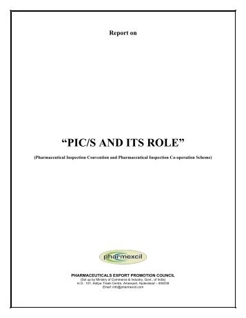 PIC/S AND ITS ROLE - pharmaceuticals export promotion council of ...