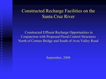 Constructed Recharge Project - Pima County Flood Control District
