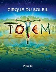 Totem: Press Kit - Cirque du Soleil