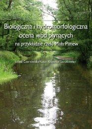 Biologiczna i hydromorfologiczna ocena ekosystemów wodnych na ...
