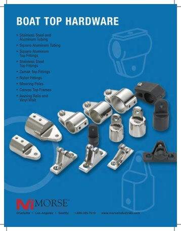 BOAT TOP HARDWARE - Morse Industries