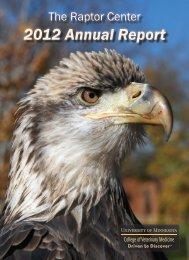 The Raptor Center's 2012 annual report - University of Minnesota ...