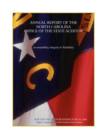 AnnuAl REpoRt oF thE noRth CARolinA oFFiCE oF thE StAtE AuditoR