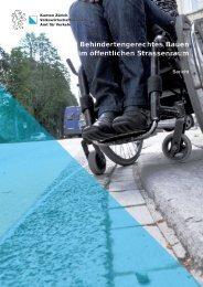 Bericht - Behindertengerechtes Bauen im öffentlichen Strassenraum