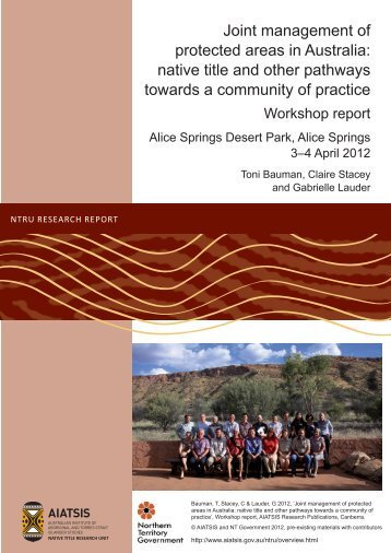 Joint management of protected areas in Australia: native ... - aiatsis