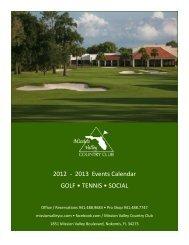 2012 - 2013 Events Calendar GOLF • TENNIS • SOCIAL