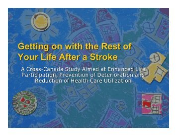 Getting on with the Rest of Your Life After a Stroke - Heart and ...