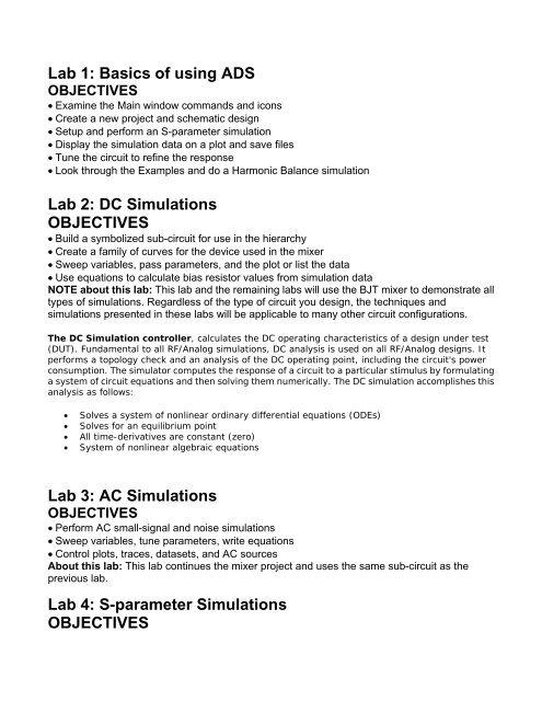 Lab 1: Basics of using ADS Lab 2: DC Simulations OBJECTIVES