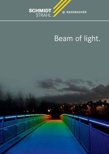 Beam of light. - Schmidt Strahl GmbH