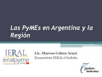 Las PyMEs en Argentina y la Región - Ieral Pyme