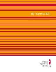 SiS i korthet 2011 - Statens Institutionsstyrelse