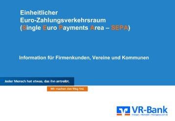 Vortrag zum Thema SEPA (04/2013) - 1,6 MB - VR-Bank