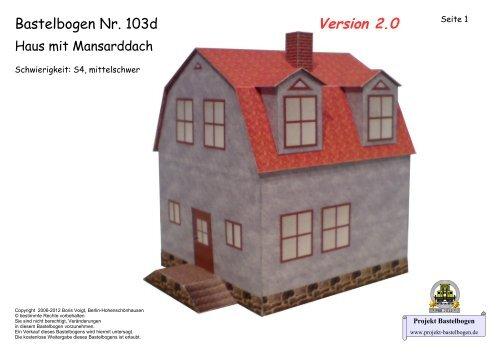 Bastelbogen 103d Haus Mit Mansarddach Projekt Bastelbogen