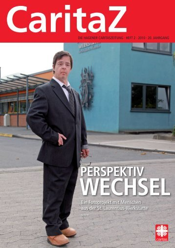 CaritaZ Heft 2. 2010 - Caritasverband Hagen eV
