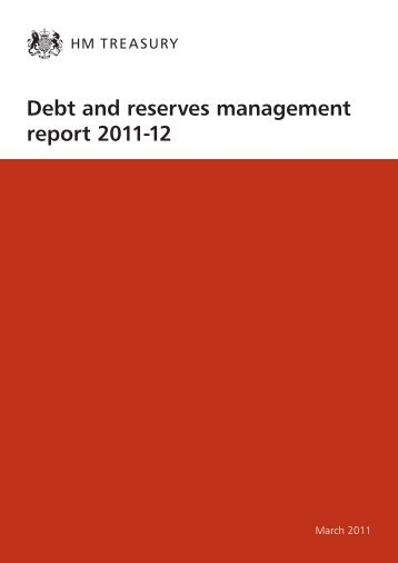 Debt and reserves management report 2011-12 - ConservativeHome