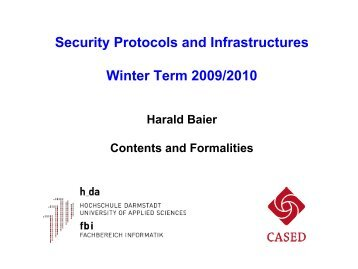 Security Protocols and Infrastructures Winter Term 2009/2010