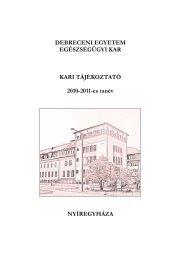 Kari Tájékoztató (PDF formátumban) - Debreceni Egyetem OEC ...