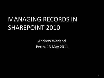 Managing records in Sharepoint 2010 - Records and Information ...