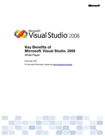 Key Benefits of Microsoft® Visual Studio® 2008