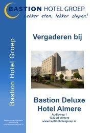 Toon brochure + prijzen - Bastion Hotel Groep
