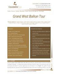 Grand West Balkan Tour - Calvados Club