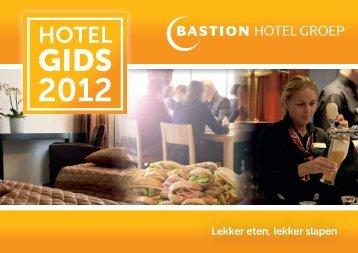 Lekker eten, lekker slapen - Bastion Hotel Groep