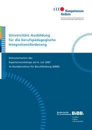 (2007): Universitäre Ausbildung für die berufspädagogische ... - BiBB