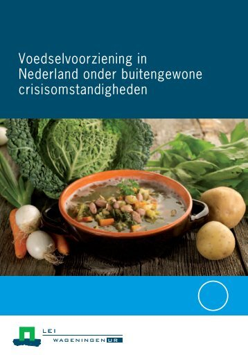 Voedselvoorziening in Nederland onder ... - Rijksoverheid.nl