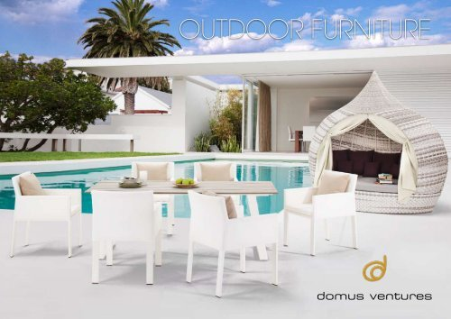 - OUTDOOR FURNITURE - Domus Ventures