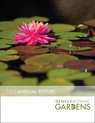 2012 ANNUAL REPORT - Denver Botanic Gardens