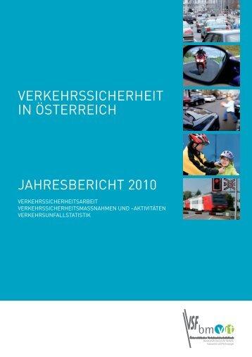 VERKEHRSSICHERHEIT IN ÖSTERREICH JAHRESBERICHT 2010