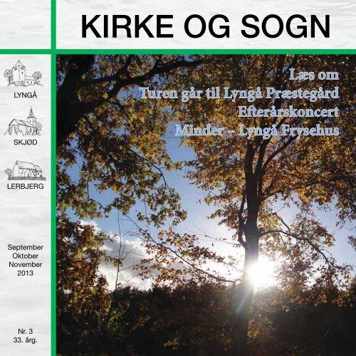 KIRKE OG SOGN nr. 3 2013 - Lyngå