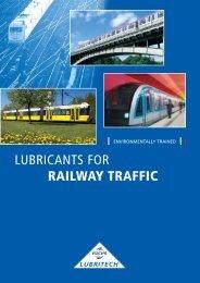 LUBRICANTS FOR RAILWAY TRAFFIC - Fuchs Lubritech GmbH