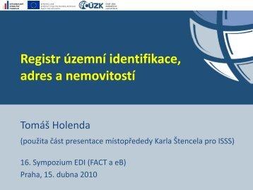 Tomáš Holenda, ČÚZK: Registr územní identifikace, adres a ...