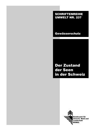 Der Zustand der Seen in der Schweiz - BAFU