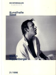 Page 1 DEICHTORHALLEN HAMBURG Kunsthalle Basel 21/1998 ...