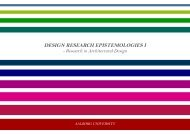 DESIGN RESEARCH EPISTEMOLOGIES I - VBN - Aalborg Universitet