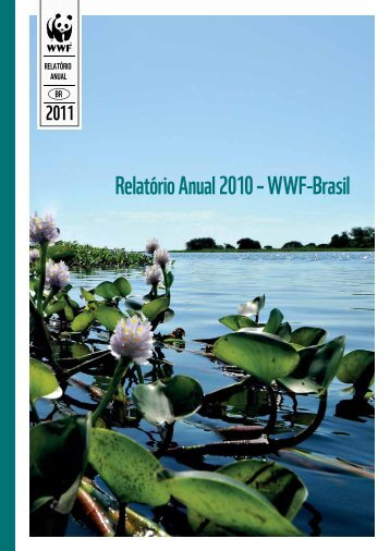 Relatório Anual 2010 – WWF-Brasil