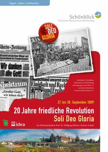20 Jahre friedliche Revolution Soli Deo Gloria - Schönblick