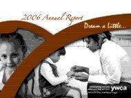 YWCA El Paso Del Norte Region 2006 Annual Report