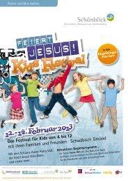 Das Festival für Kids von 4 bis 12 mit ihren Familien ... - Schönblick