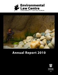 Annual Report 2010 - The Environmental Law Centre - University of ...