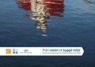 Från vision till byggd miljö - Älvstaden - Göteborg