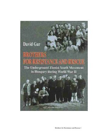 Brothers For Resistance And Rescue By David Gur