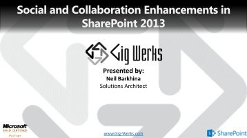 Social and Collaboration Enhancements in SharePoint ... - Gig Werks