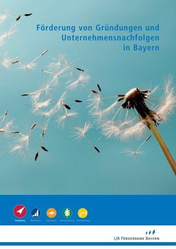 Förderung von Gründungen und ... - Invest in Bavaria